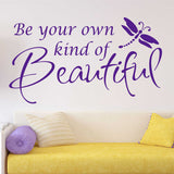 Girl Bedroom Wall Decal Be your own Beautiful Inspirational Vinyl Lettering