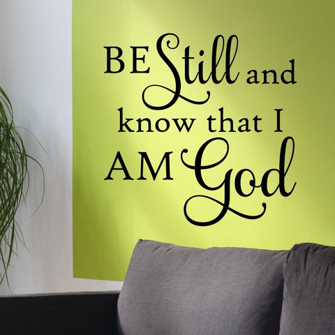 Be Still I am God Decal | Vinyl Wall Lettering | Religious Quotes