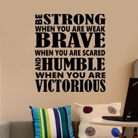 Be Strong Brave Humble | Sport Decals | Religious Wall Lettering