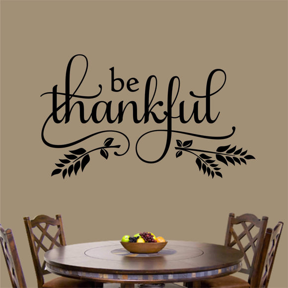 Christian Wall Decal Be Thankful Thanksgiving Religious Vinyl Lettering