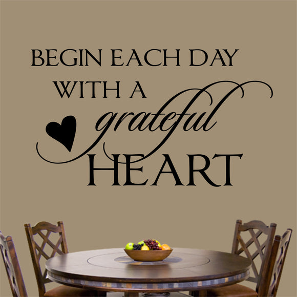 Christian Wall Decal Begin Day Grateful Heart Religious Vinyl Lettering