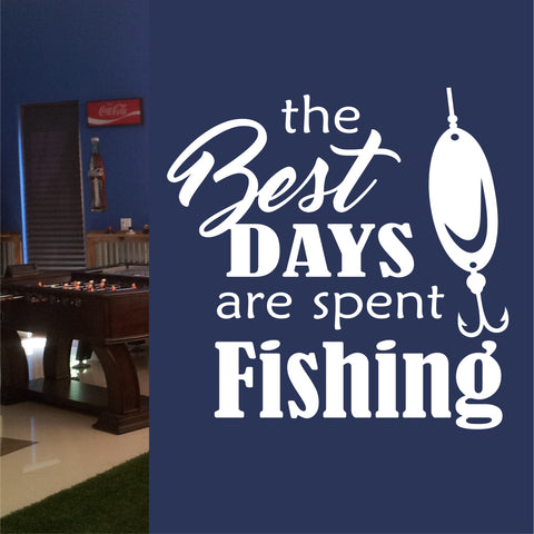 Best Days Spent Fishing | Wall Quotes | Sports Decal | Vinyl Lettering
