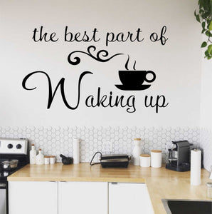 Wall Decal Best part of Waking up