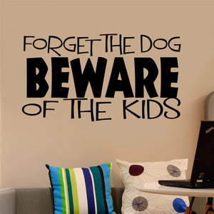Wall Decal Beware the Kids