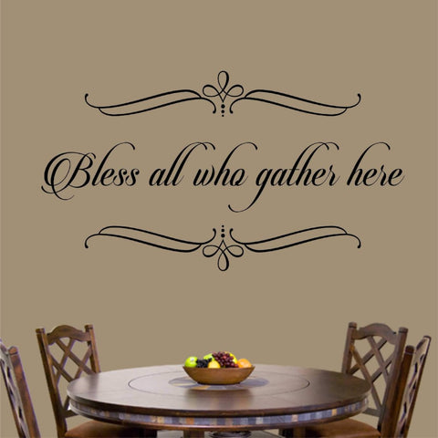 Bless All Who Gather | Religious Vinyl Decal | Wall Lettering