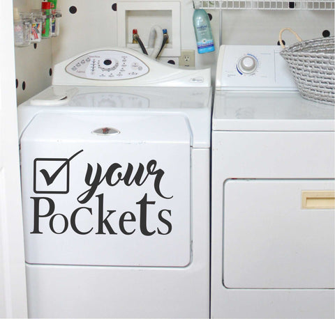 Laundry Check Pockets Wash Room Decal Vinyl Wall Lettering