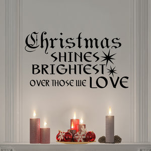 Wall Decal Christmas Shines Brightest