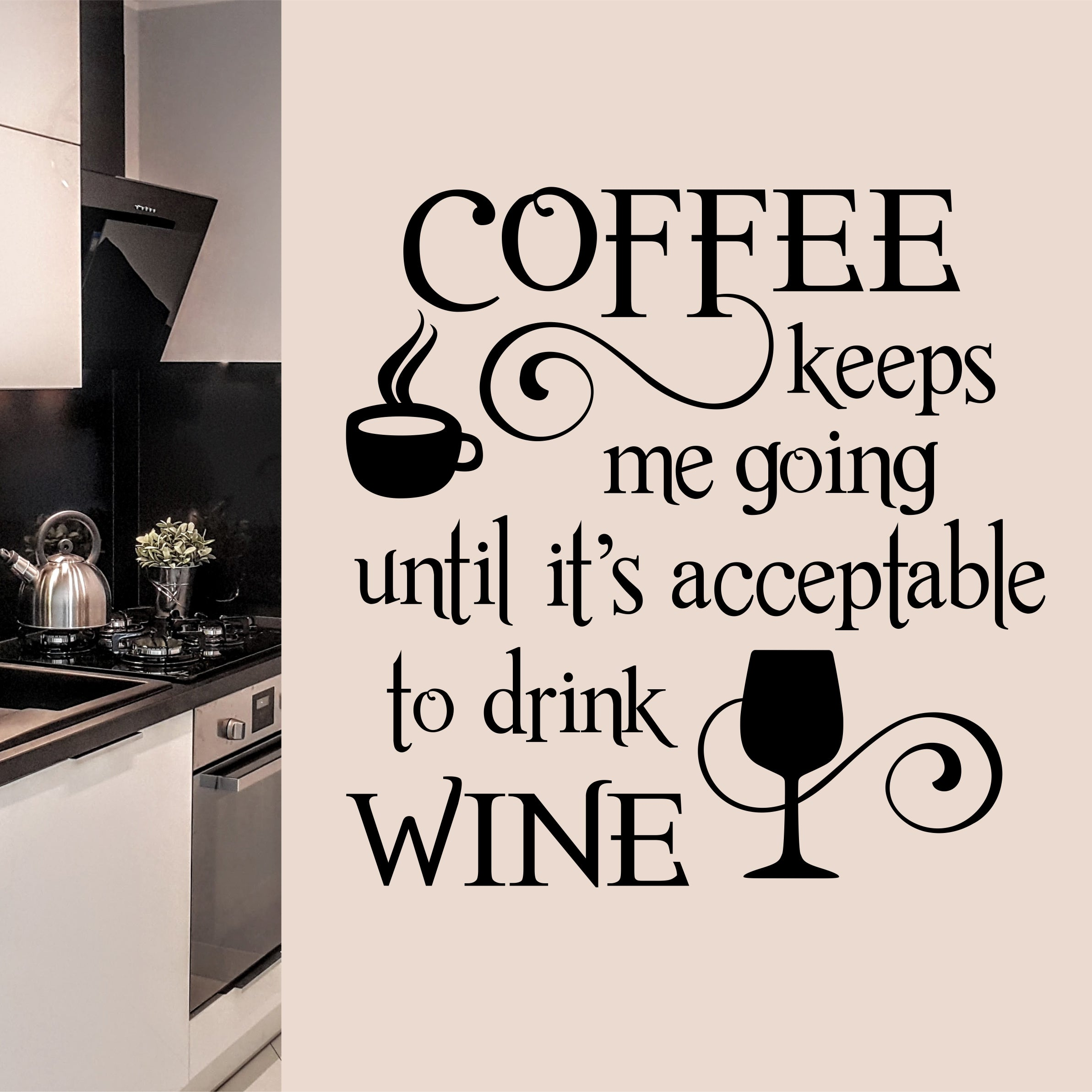 Coffee Wall Decal Keeps Going Drink Wine Kitchen Lettering