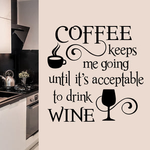Coffee Keeps me Going wall decal