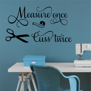 measure once cuss twice decal