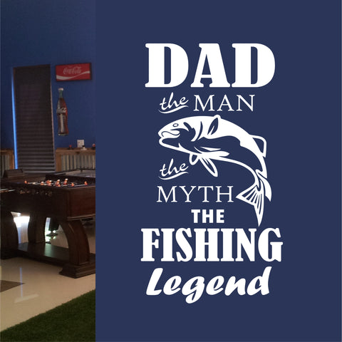 Dad the Fishing Legend Quote | Vinyl Wall Lettering | Sports Decal