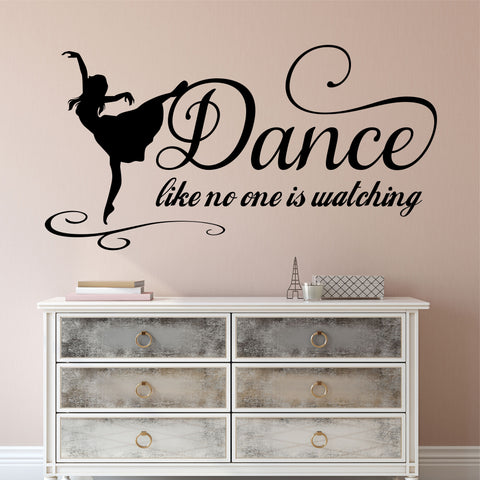 Dance No One Watching  | Vinyl Wall Lettering | Dancer Silhouette Decal