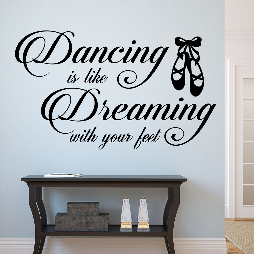 Dancing is Dreaming Wall Quote | Vinyl Lettering | Dance Studio Decal