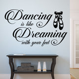 Wall Decal Dancing is Like Dreaming