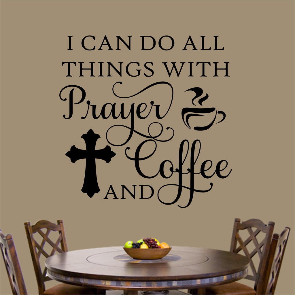Prayer And Coffee Decal Vinyl Wall Lettering Religious Quotes
