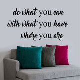 Wall Decal Do What You Can