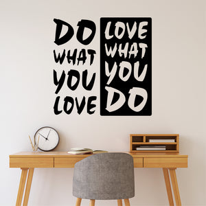 Wall Decal Do What You Love