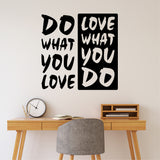 Do What You Love Quote | Vinyl Wall Lettering | Motivational Decal