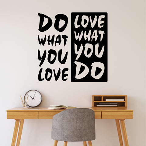do what you love vinyl wall decal