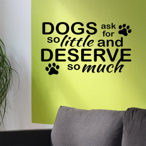 dogs deserve much decal