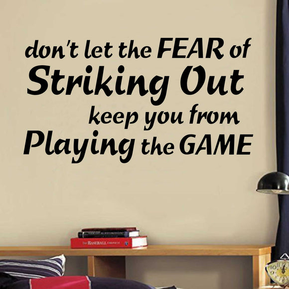 Sports Wall Decal Fear of Striking Out Baseball Game Room Vinyl Lettering