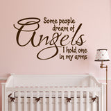 Dream of Angels Quote | Nursery Decal | Vinyl Wall Lettering