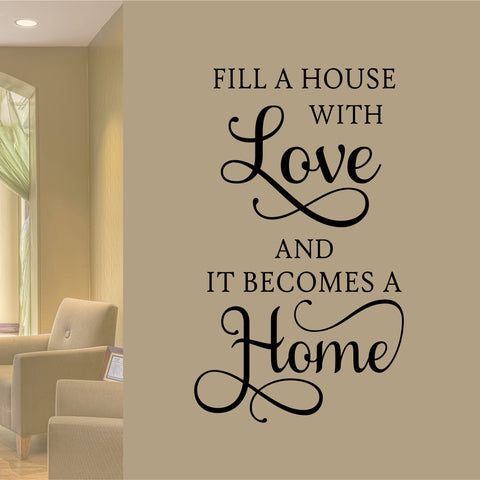Fill House with Love Wall Quote | Vinyl Wall Lettering | Vinyl Decals