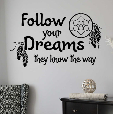 Follow Your Dreams | Tribal Dreamcatcher Decal | Vinyl Wall Lettering