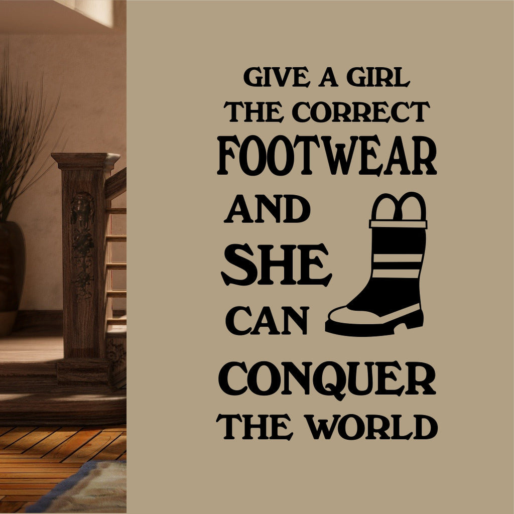 Give a Girl Correct Footwear | Firefigher Boot | Vinyl Wall Lettering