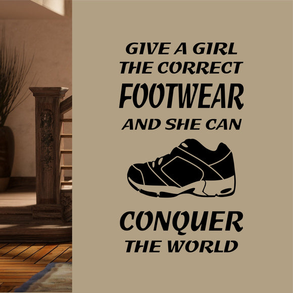Motivational Sports Wall Decal Give a Girl Correct Footwear Running Shoe