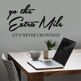 Wall Decal Go the Extra Mile