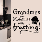 Grandmas are Mommies Decal | Vinyl Wall Lettering | Wall Quotes