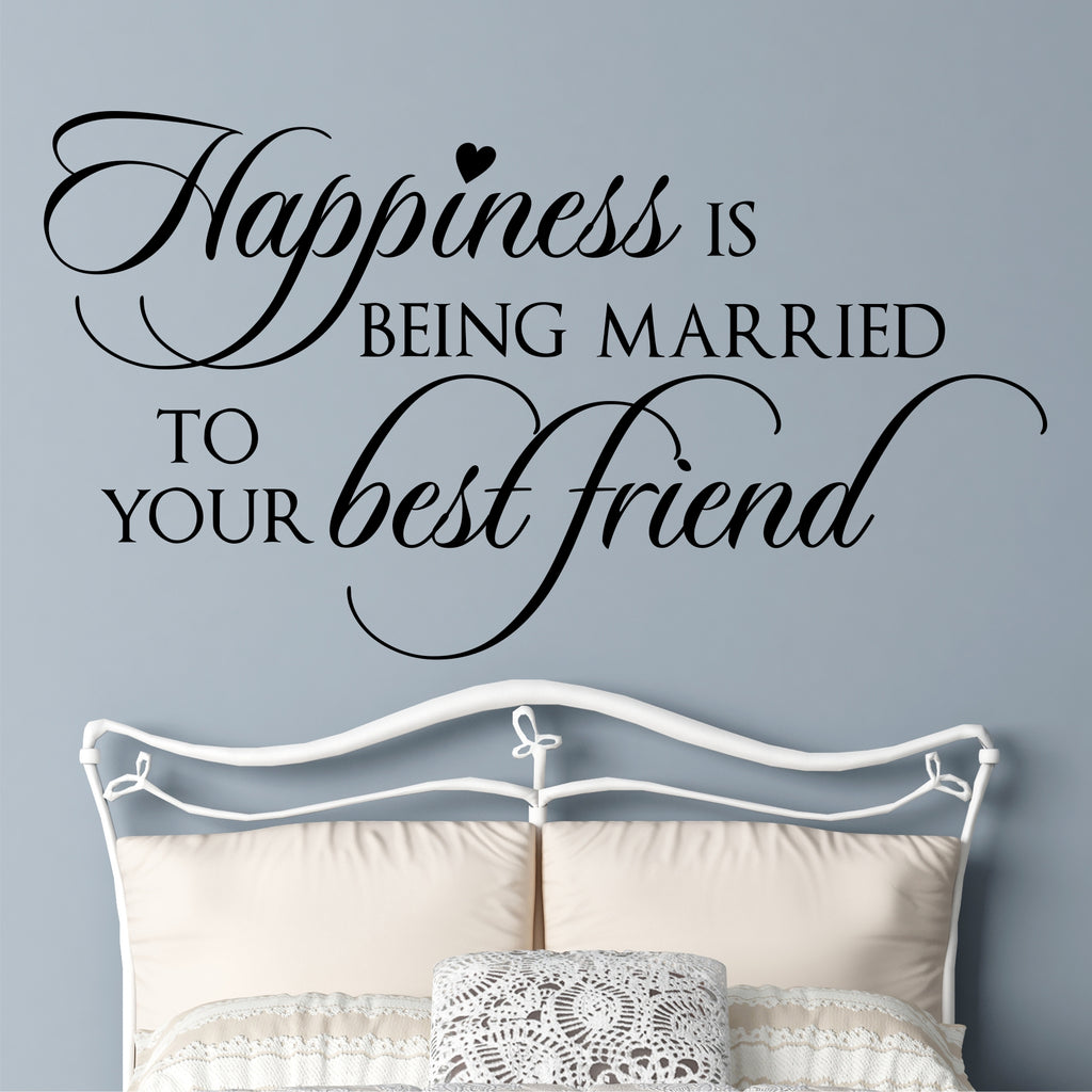 Happiness Married to Best Friend Decal | Vinyl Wall Lettering