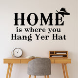 Wall Decal Home Where Hang Yer Hat
