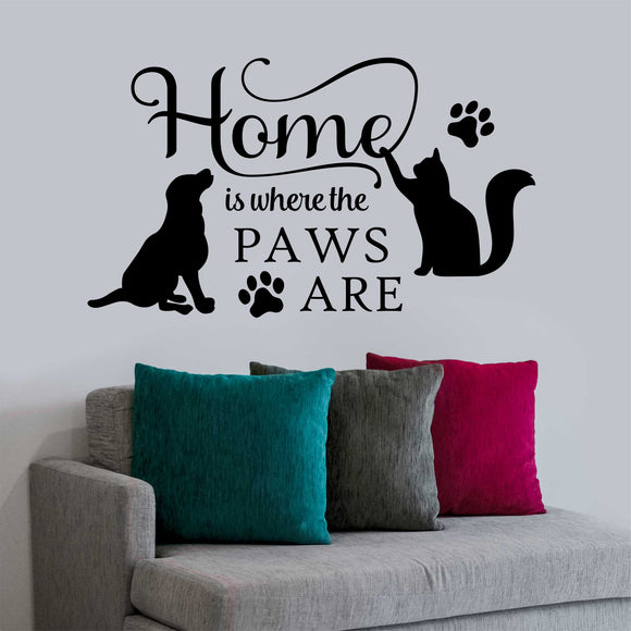 Wall Decal Home is where Paws Are Dog and Cat