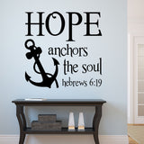 Hope Anchors Soul | Vinyl Lettering | Nautical Decal | Wall Quotes