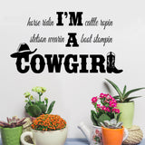 Wall Decal I am a Cowgirl