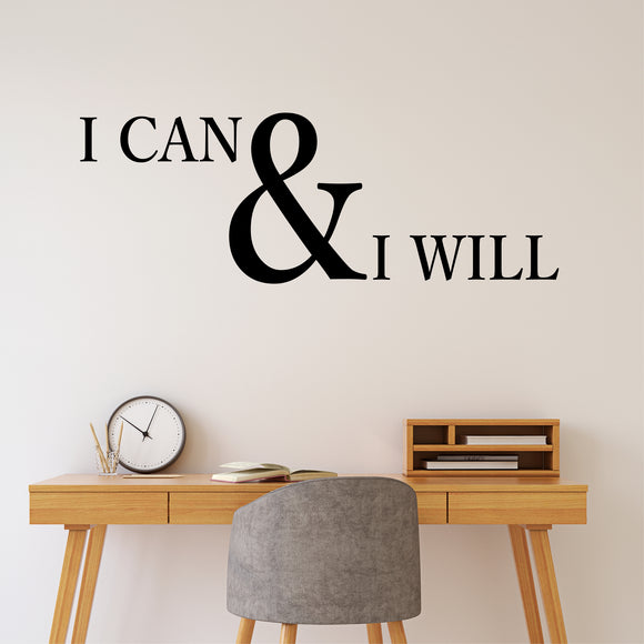 Wall Decal I Can and I Will