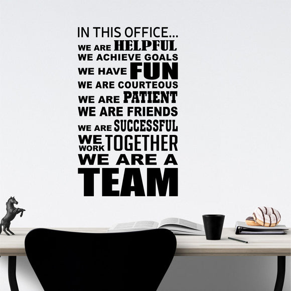 Wall Decal In This Office We Are a Team