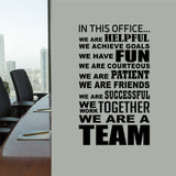 Teamwork Wall Decal In This Office We Are a Team Lettering