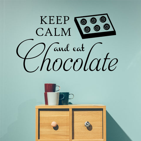 Keep Calm Eat Chocolate | Kitchen Decal | Vinyl Wall Lettering