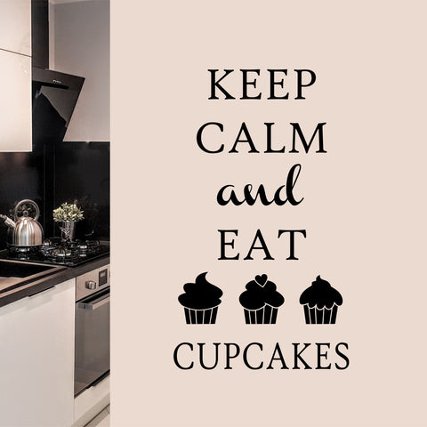 Keep Calm Eat Cupcakes | Kitchen Decal | Vinyl Wall Lettering