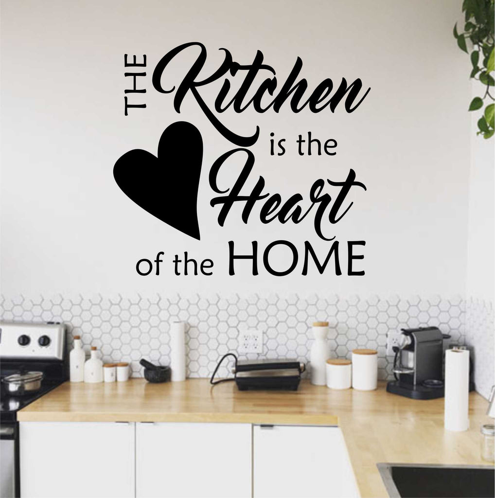 Kitchen Heart of Home Quote | Kitchen Decal | Vinyl Wall Lettering