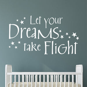 Wall Decal Let Your Dreams Take Flight