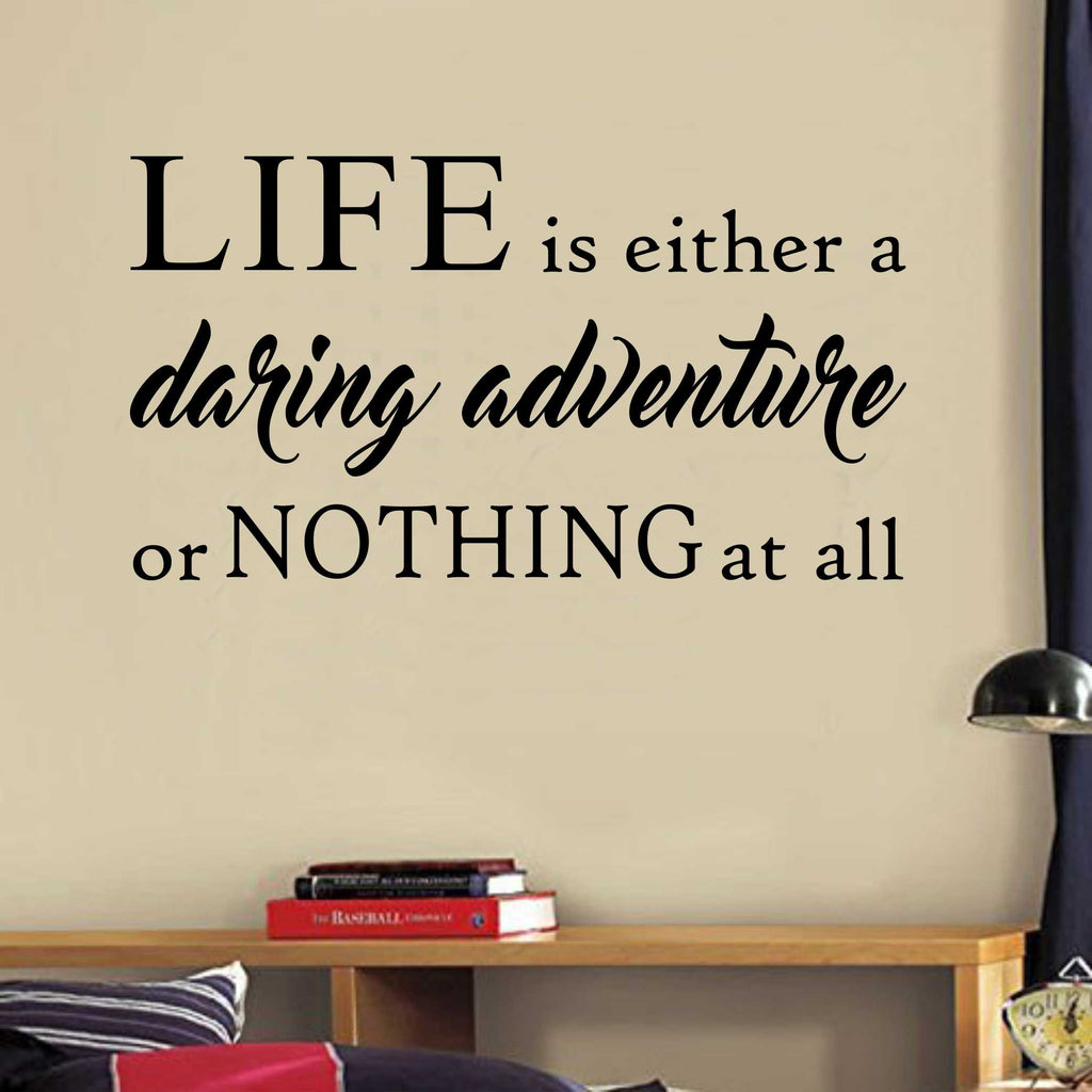 Life Daring Adventure Quote | Vinyl Wall Decals | Wall Lettering