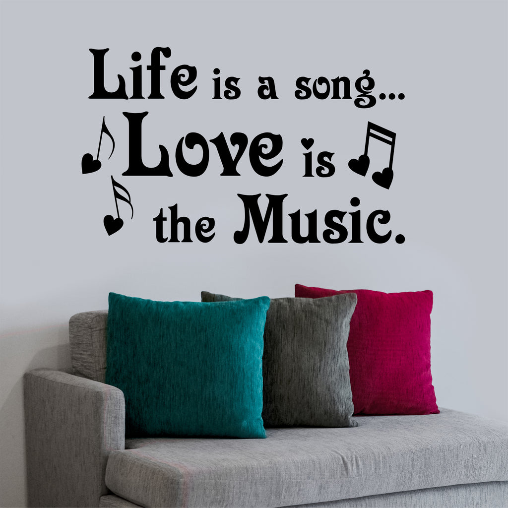 Life Is Song Love Is Music Decal Wall Lettering Vinyl Quotes