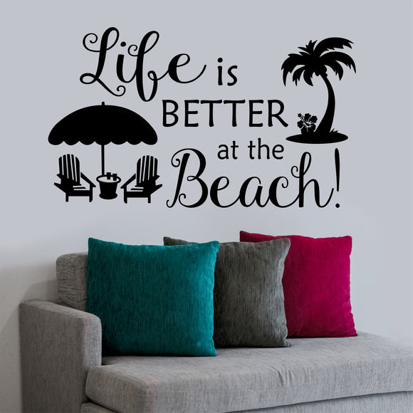 Beach House Wall Decal Life is Better at the Beach Whimsical Vinyl Lettering