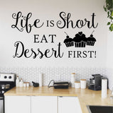 Life is Short Eat Dessert | Kitchen Decal | Vinyl Wall Lettering