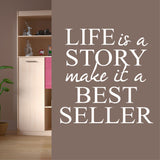 Life is a Story Quote | Vinyl Wall Lettering | Vinyl Wall Decals