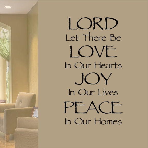 Lord Let Be Love Joy Peace wall decal